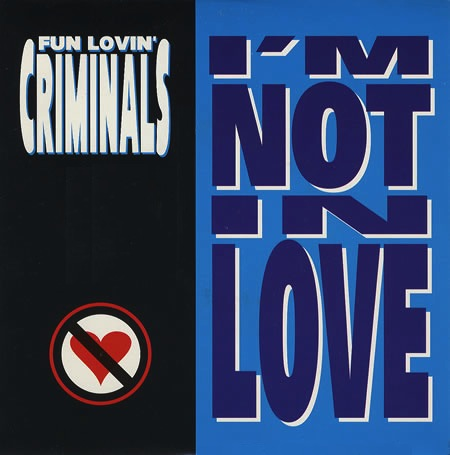 Fun Lovin' Criminals - I'm Not In Love